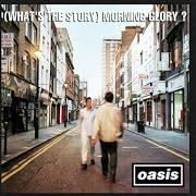 Album (what's the story) morning glory?