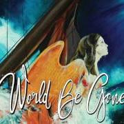 World be gone album