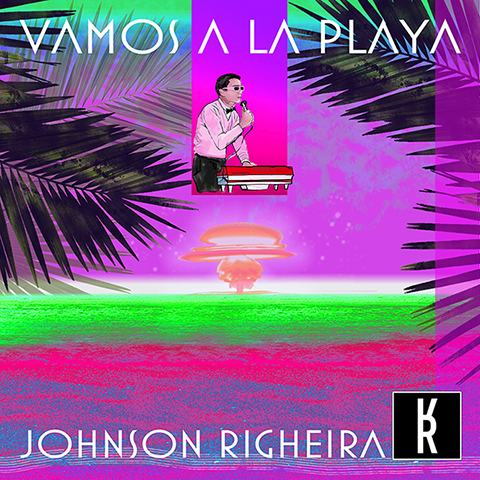 """Vamos A La Playa"": il remake ufficiale 2020 di Johnson Righeira"